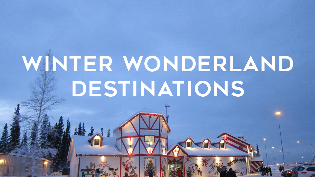 winter wonderland destinations
