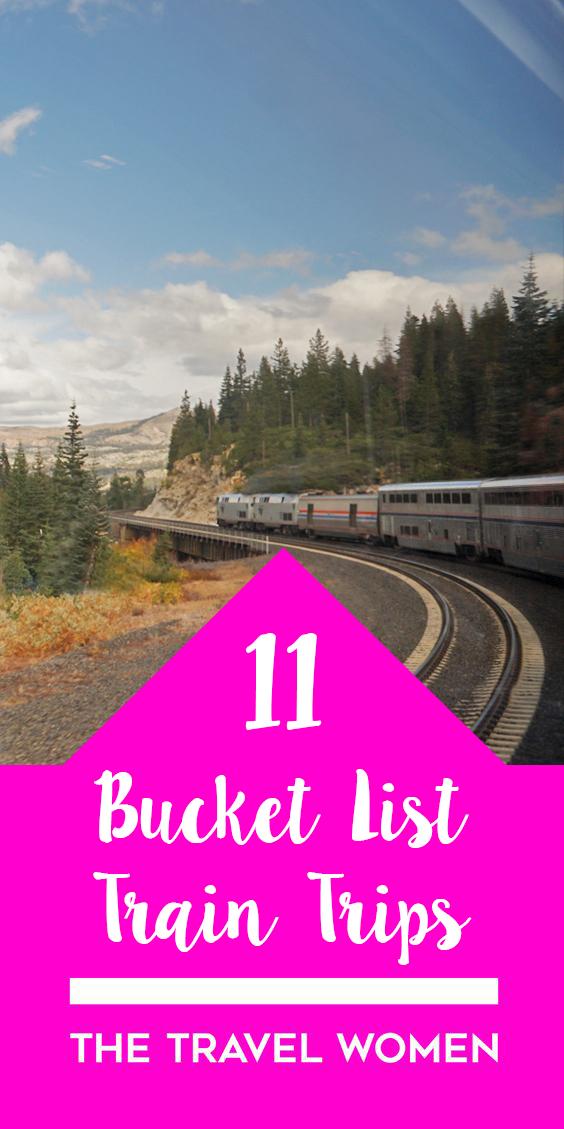 11 bucket list train trips