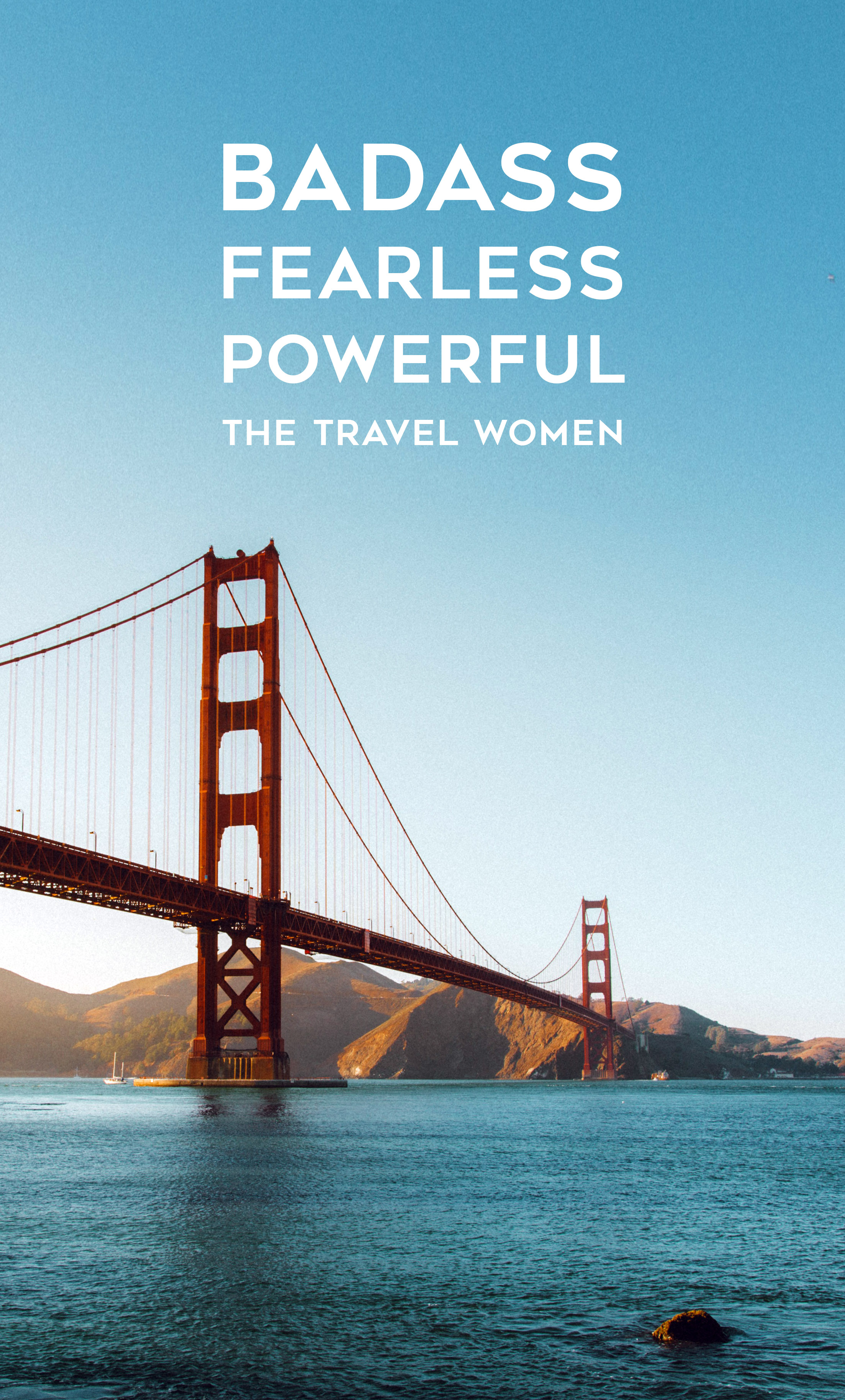 badass fearless powerful Shar Interview The Travel Women on San Francisco Golden Gate bridge photo