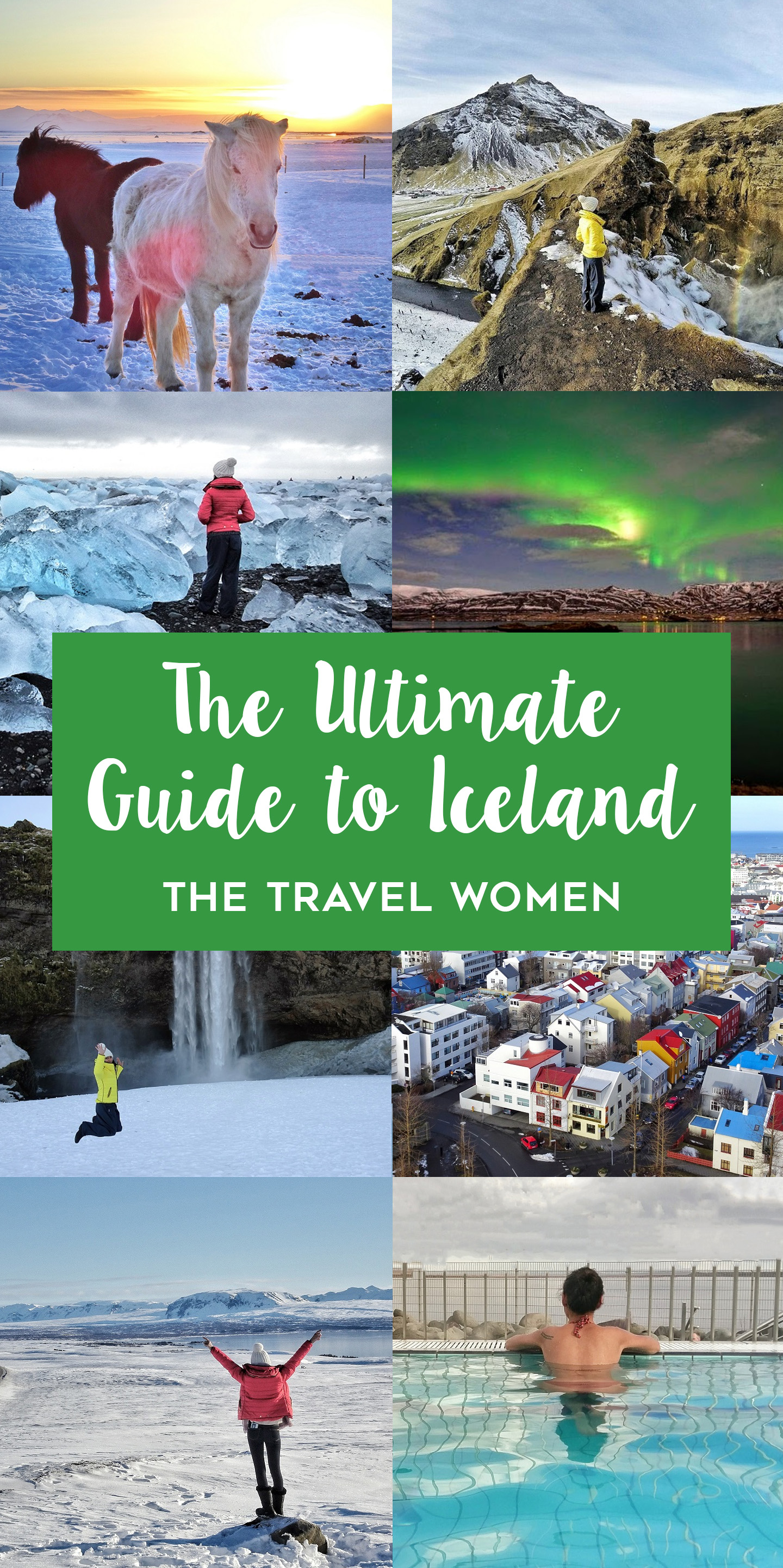 The Ultimate Guide to Iceland