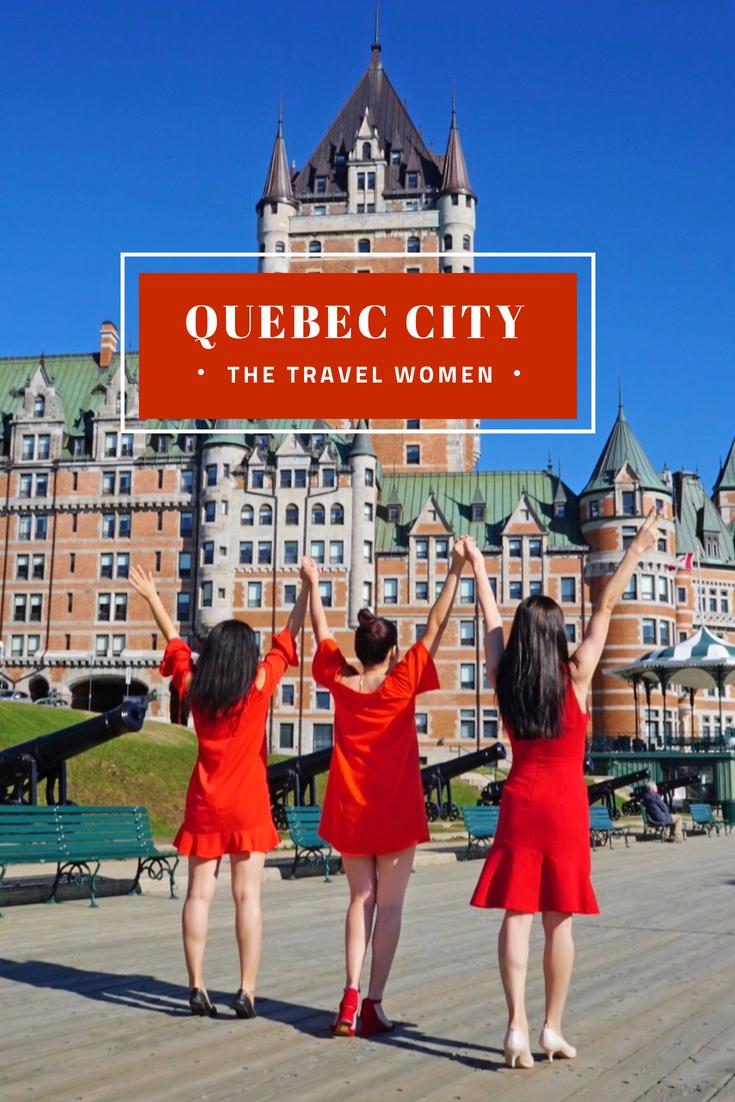 Quebec City The Travel Women