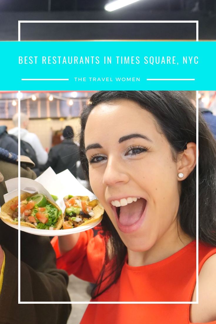 Best Restaurants in Times Square NYC Tacos The Travel Women
