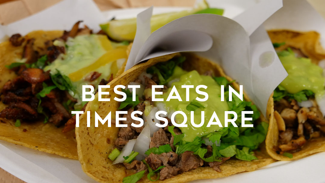 Best eats in Times Square