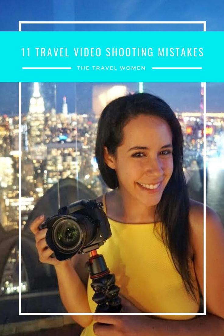 Top 11 Video Shooting Mistakes The Travel Women Jennifer O'Brien