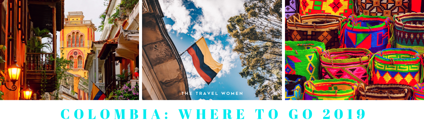 Colombia Where to go 2019 The Travel Women
