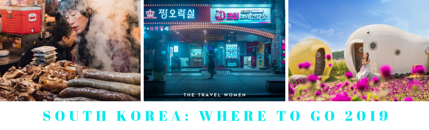South Korea Where to go 2019 The Travel Women