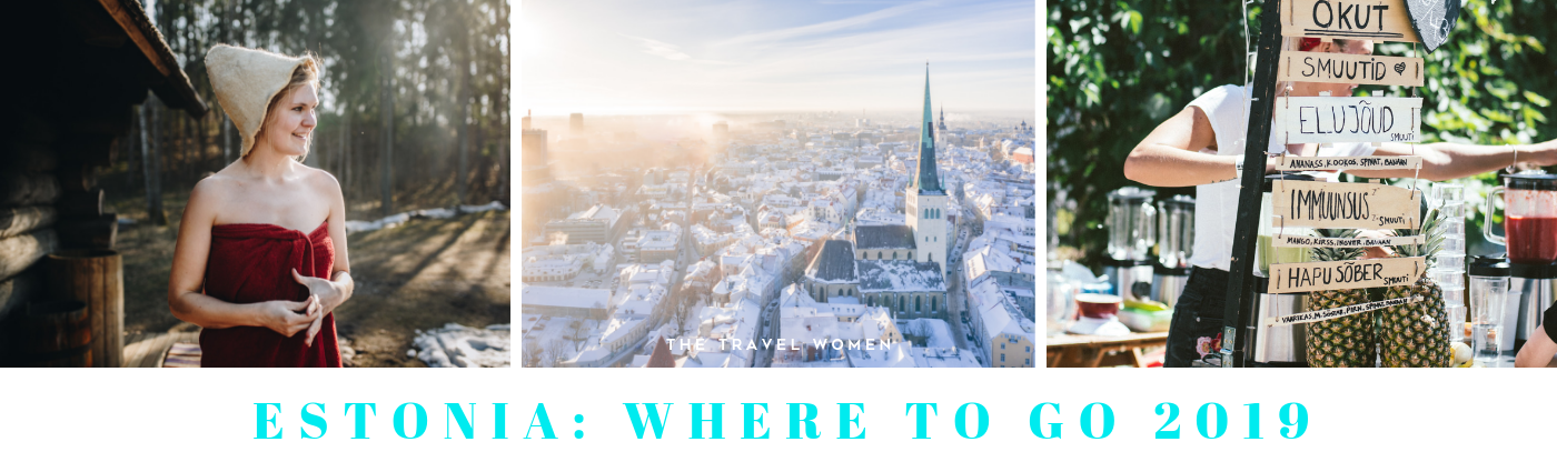 Estonia Where to go 2019 The Travel Women