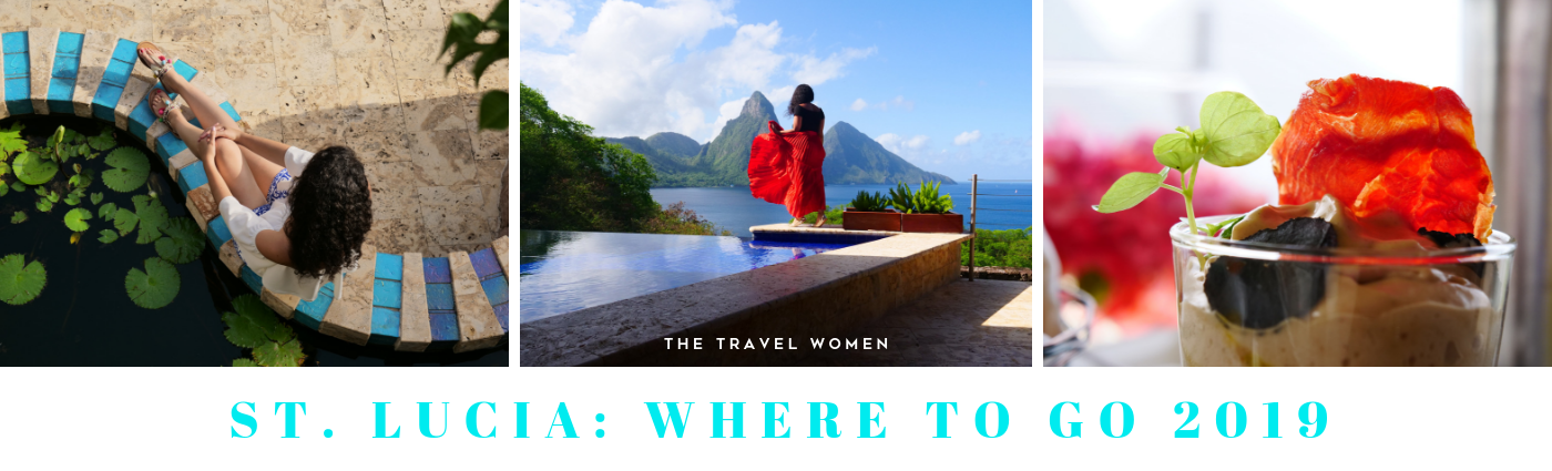 St. Lucia Where to go 2019 The Travel Women
