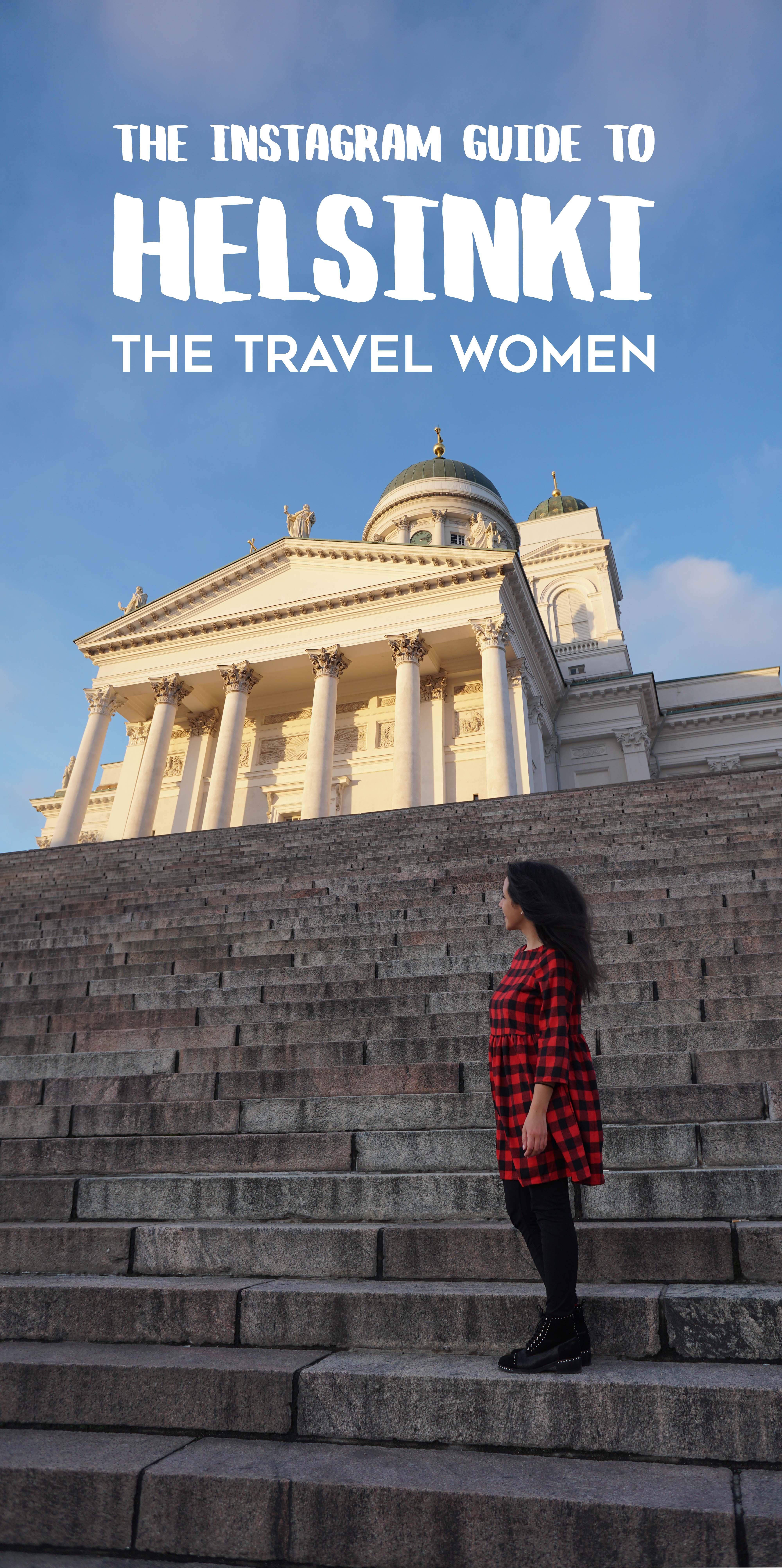 Helsinki Cathedral Pinterest Woman in front of the Cathedral on the steps with title on top