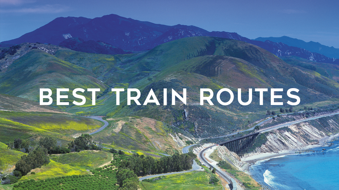 best train routes written on the mountains and coastal view of coast starlight