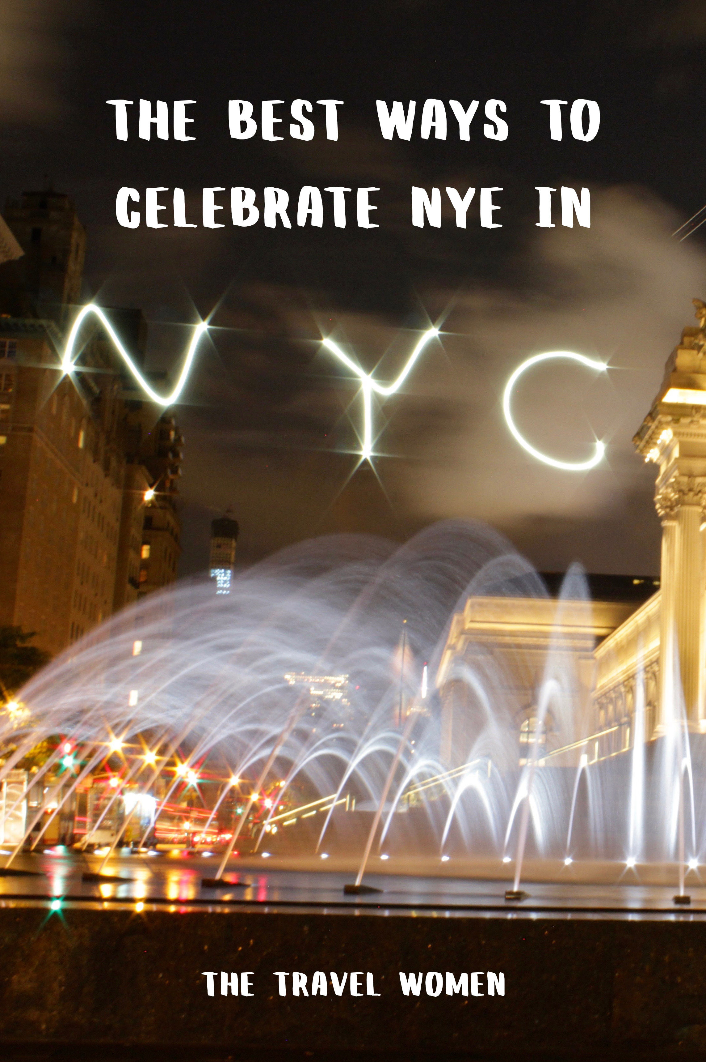 The Best Ways to Celebrate NYE in NYC