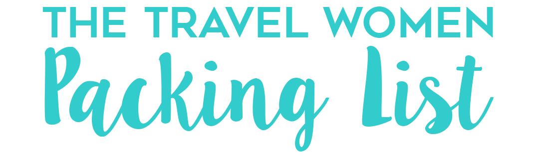 The Travel Women Packing List