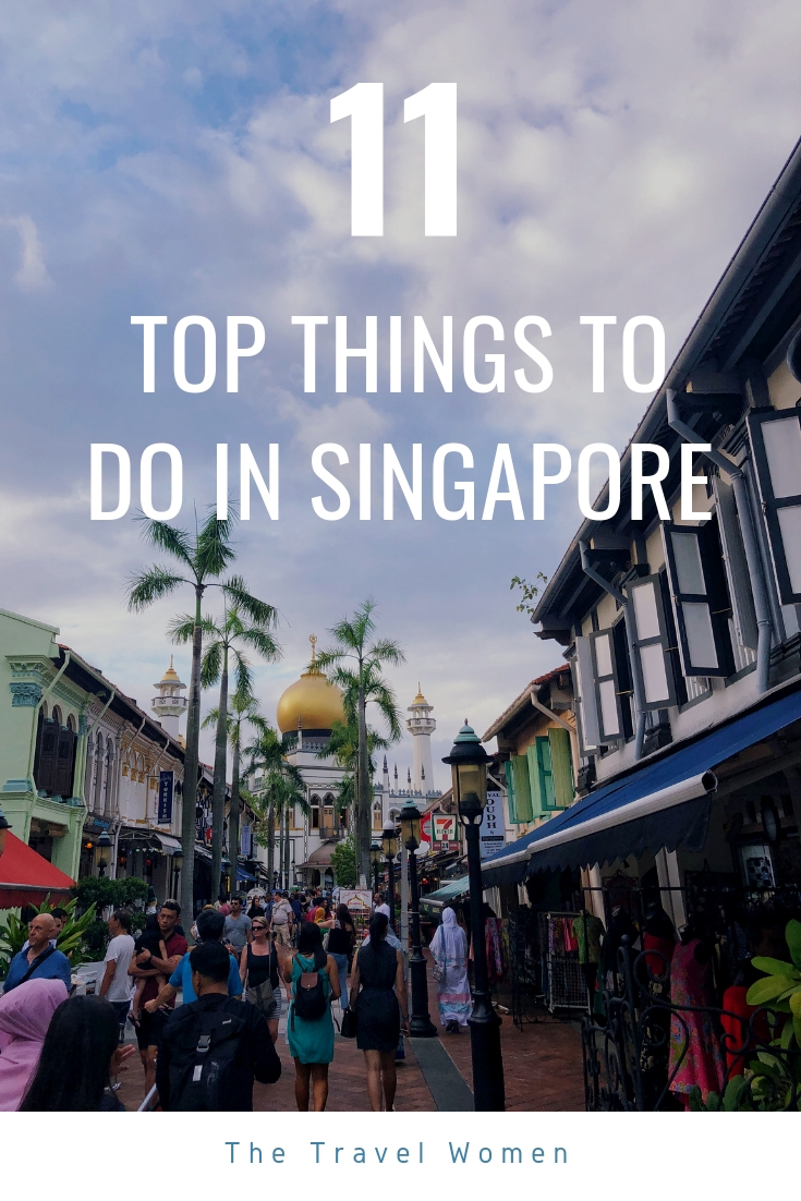 11 Top things to do in Singapore Asia
