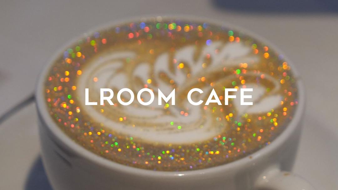 LROOM Cafe