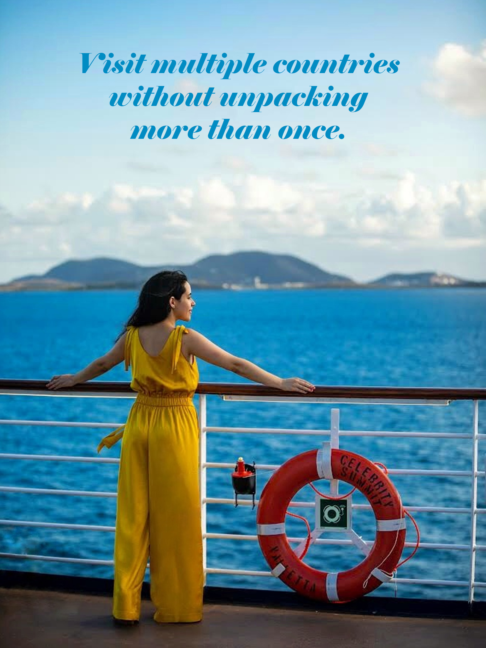 Visit multiple countries without unpacking more than once Celebrity Cruises Summit Revolution Guide