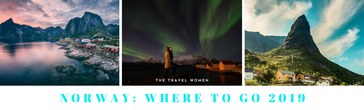 Norway Where to go 2019 The Travel Women