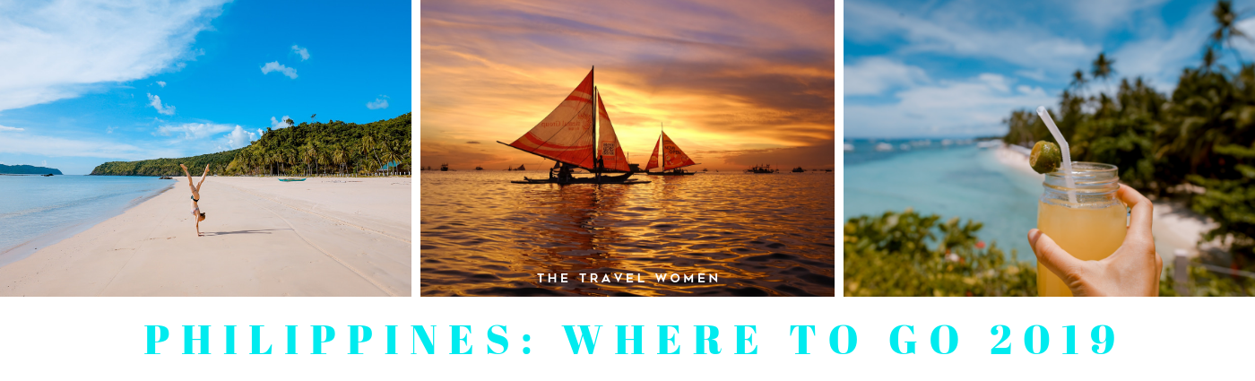 Philippines Where to go 2019 The Travel Women