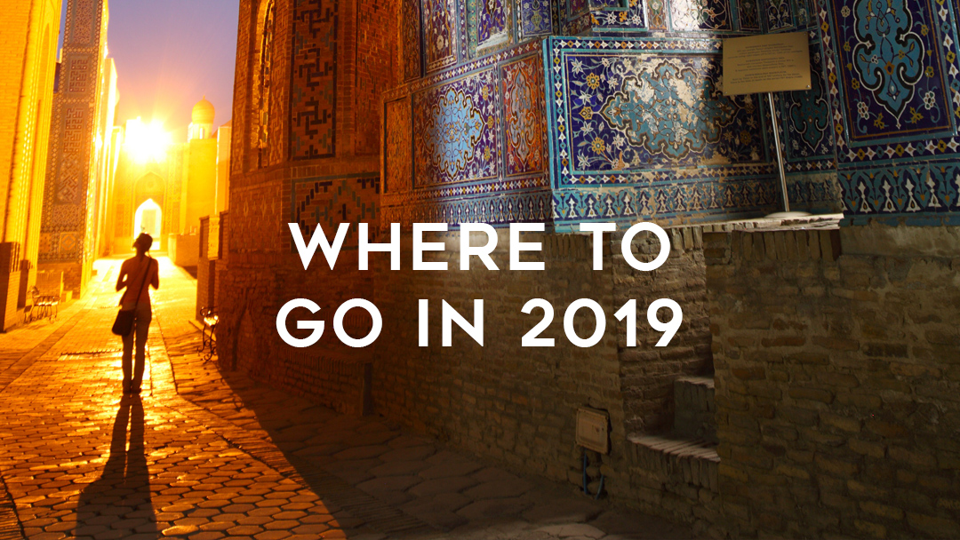 Where to go in 2019
