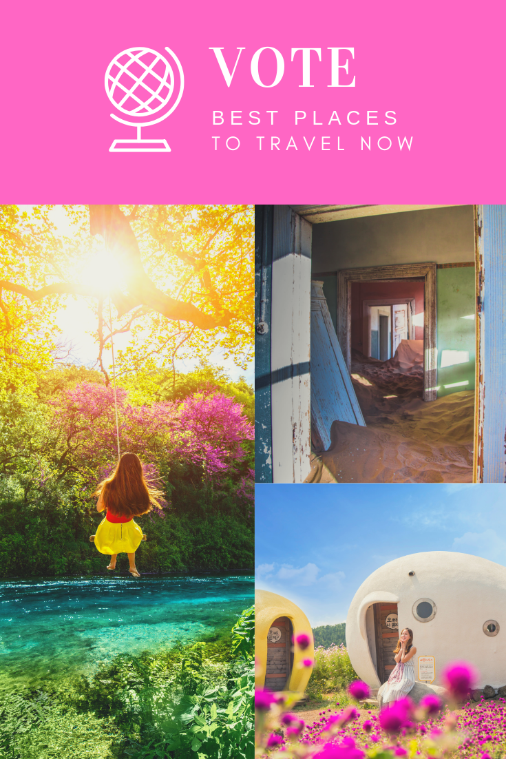Vote for the best place to travel now